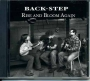 Back-Step: Rise and Bloom Again - CD