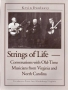 Strings of Life - Conversations with Old-Time Musicians from Vir